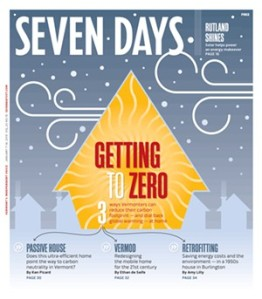 As part of a group of articles on zero energy, Seven Days wrote about our house.  The author emphasized the ways that we try minimize the costs to take our house to zero energy.  For many homes Zero is economical and affordable!